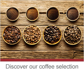 Discover our coffee selection